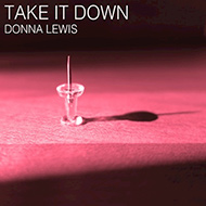 Donna Lewis Take it Down